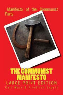 The Communist Manifesto   Large Print Edition