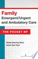 Family Emergent Urgent and Ambulatory Care