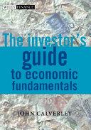 The Investor s Guide to Economic Fundamentals