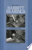 How I Pour Babbitt Bearings book