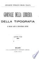 Giornale della libreria, della tipografia, e delle arti ed industrie affini