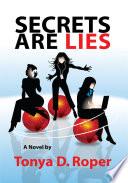 Secrets Are Lies