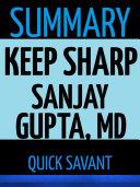 Summary  Keep Sharp by Sanjay Gupta  MD Book PDF