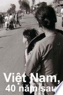 Việt Nam, 40 Năm Sau
