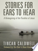 Stories for Ears to Hear