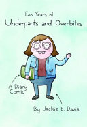 Two Years of Underpants and Overbites Book PDF