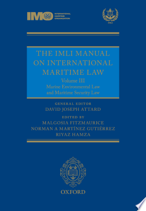 The Imli Manual on International Maritime Law: Marine Environmental Law and Maritime Security Law - ISBN:9780199683949