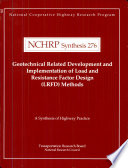 Geotechnical Related Development And Implementation Of Load And Resistance Factor Design Lrfd Methods