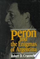 Peron and the Enigmas of Argentina