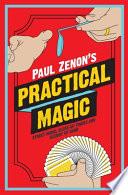 Paul Zenon s Practical Magic