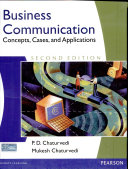 Business Communication: Concepts, Cases, and Applications