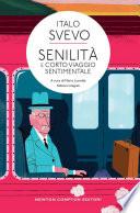 Senilit   e Corto viaggio sentimentale