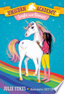 Unicorn Academy  5  Layla and Dancer Book PDF