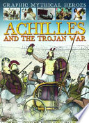 Achilles and the Trojan War