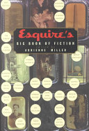 Esquire s Big Book of Fiction