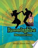 Hummingbird Memories