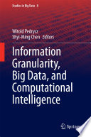 Information Granularity  Big Data  and Computational Intelligence