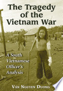 The Tragedy Of The Vietnam War