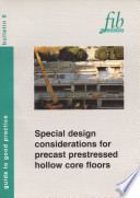 Special Design Considerations for Precast Prestressed Hollow Core Floors