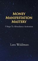 Money Manifestation Mastery