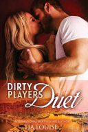 The Dirty Players Duet