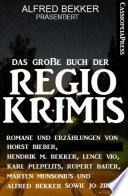 Das gro  e Buch der Regio Krimis