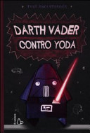 Darth Vader contro Yoda