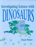 Investigating Science with Dinosaurs