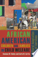African American Children And Families In Child Welfare book