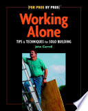 Working Alone : more for small or one-person crews...