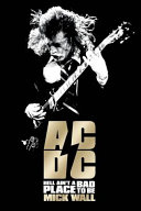 AC/DC Walked The Earth Mick Wall Writes The Compelling