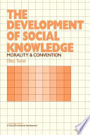 The Development of Social Knowledge