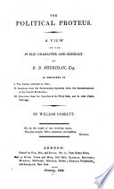 The Political Proteus A View Of The Public Character And Conduct Of R B Sheridan Esq