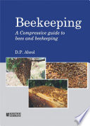 Beekeeping A Compressive Guide To Bees And Beekeeping