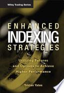 Enhanced Indexing Strategies