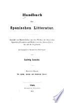 Handbuch der spanischen Litteratur  Bd  Die epische  lyrische  und didaktische Poesie  1855