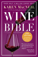 The Wine Bible Wine Bible The Perennial Bestselling