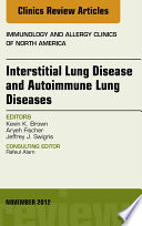 Interstitial Lung Diseases And Autoimmune Lung Diseases An Issue Of Immunology And Allergy Clinics book