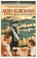 Ebook Something Like an Autobiography Epub Akira Kurosawa Apps Read Mobile