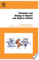Chemistry And Biology Of Heparin And Heparan Sulfate book