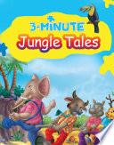 3 Minute Jungle Tales