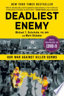 Deadliest Enemy