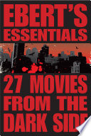 27 Movies from the Dark Side  Ebert s Essentials