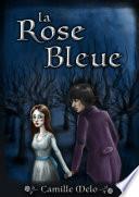 La rose bleue