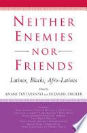 Neither Enemies nor Friends