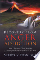 Recovery From Anger Addiction
