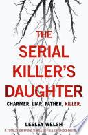 The Serial Killer s Daughter