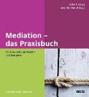 Mediation - das Praxisbuch