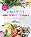 4 Ingredient Smoothies   Juices Book PDF