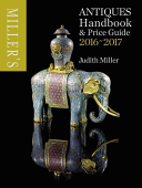 Miller's Antiques Handbook & Price Miller's Antiques 2016-2017 : offering not just prices but informed tips......